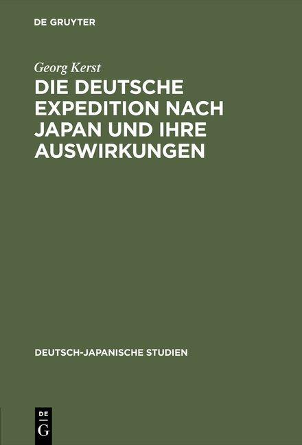 Die deutsche Expedition nach Japan und ihre Auswirkungen