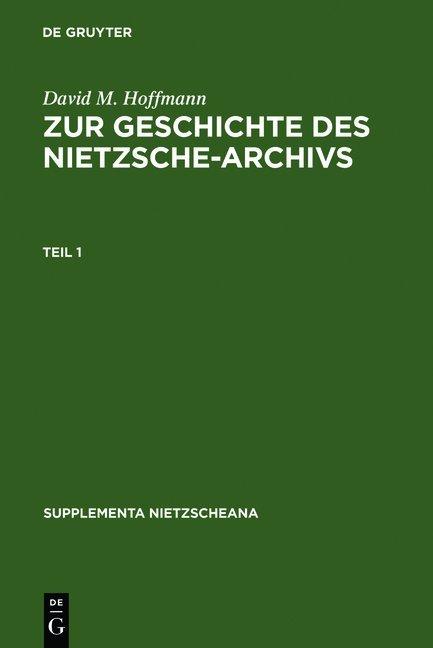 Zur Geschichte des Nietzsche-Archivs