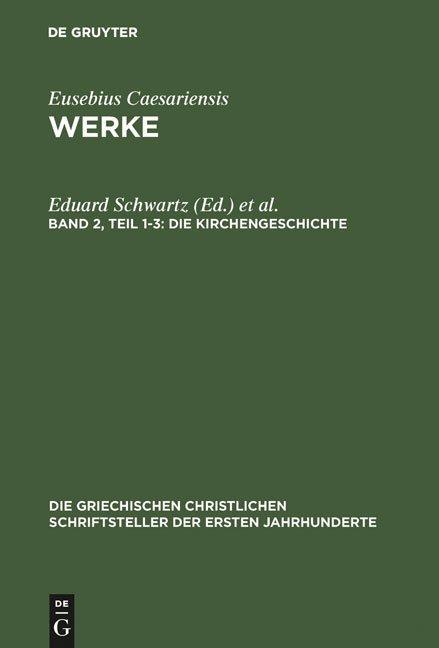 Eusebius Caesariensis: Werke / Die Kirchengeschichte
