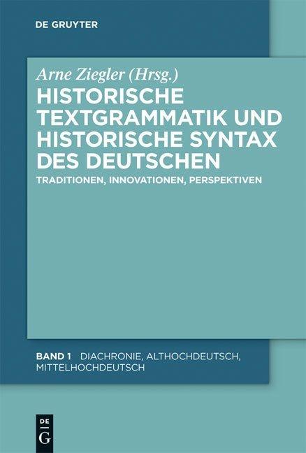 Historische Textgrammatik und Historische Syntax des Deutschen