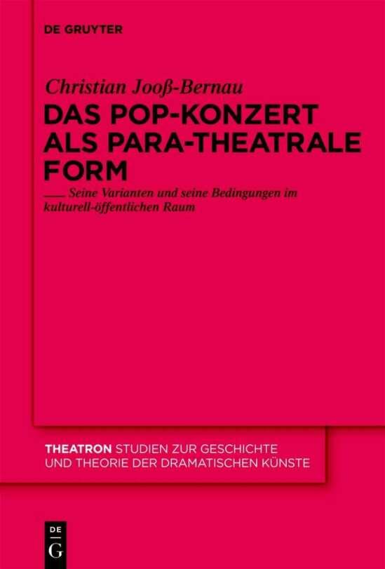 Das Pop-Konzert als para-theatrale Form