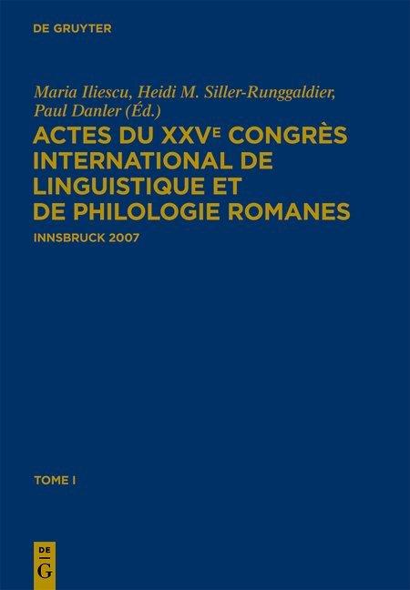 Actes du XXVe Congrès International de Linguistique et de Philologie Romanes