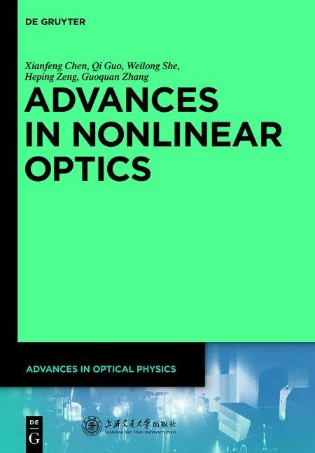 Advances in Optical Physics / Advances in Nonlinear Optics