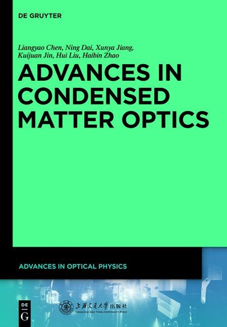 Advances in Optical Physics / Advances in Condensed Matter Optics