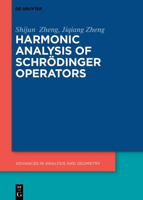 Harmonic Analysis of Schrödinger Operators