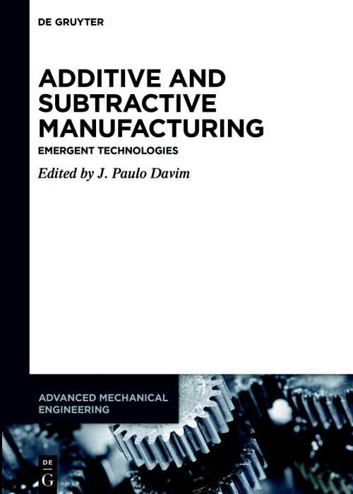 Additive and Subtractive Manufacturing