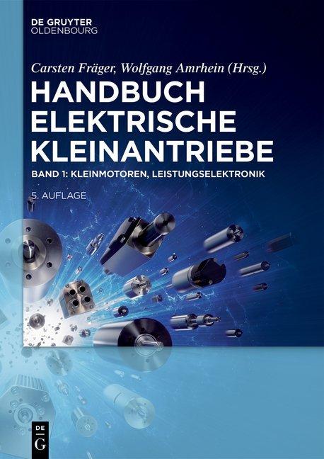 Handbuch Elektrische Kleinantriebe / Kleinmotoren, Leistungselektronik