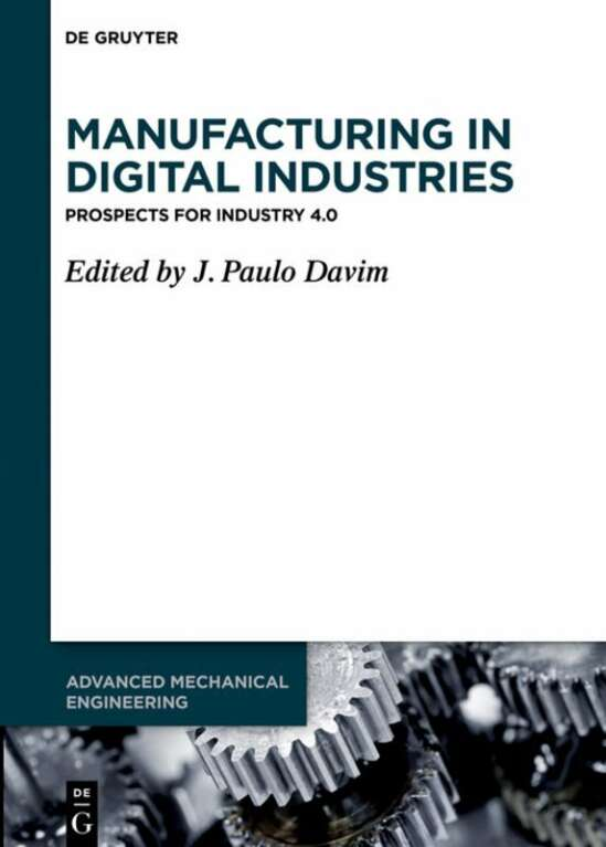 Manufacturing in Digital Industries