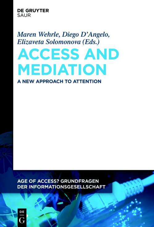 Access and Mediation