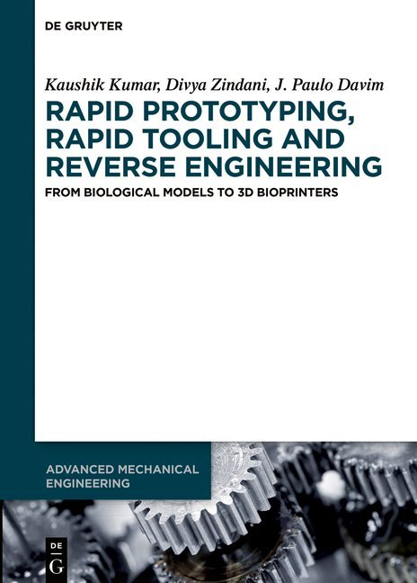 Rapid Prototyping, Rapid Tooling and Reverse Engineering