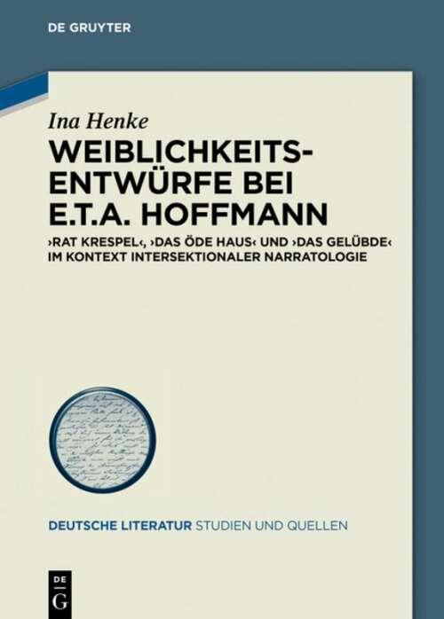 Weiblichkeitsentwürfe bei E.T.A. Hoffmann