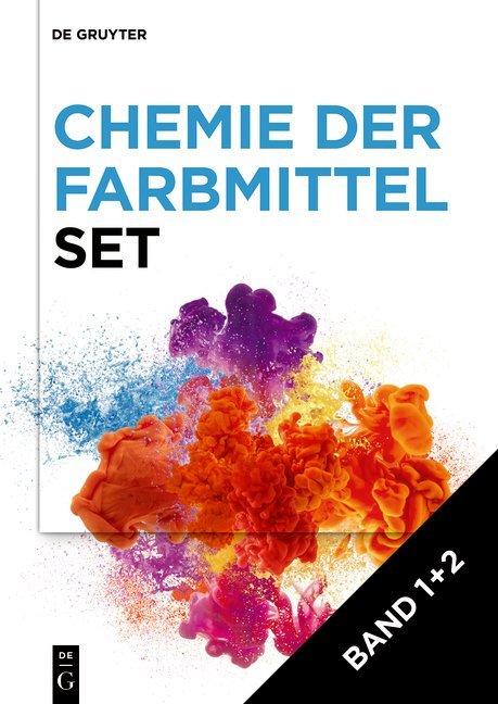 Ingo Klöckl: Chemie der Farbmittel / [Set Chemie der Farbmittel, Band 1+2]