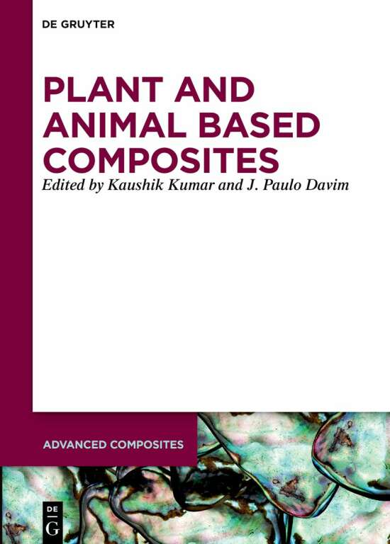 Plant and Animal Based Composites