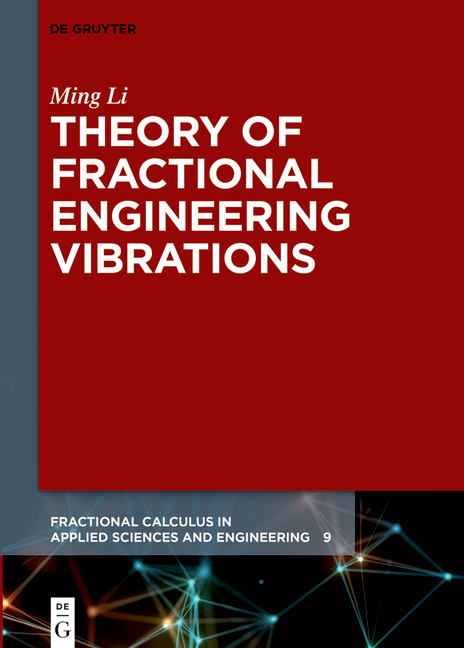 Theory of Fractional Engineering Vibrations