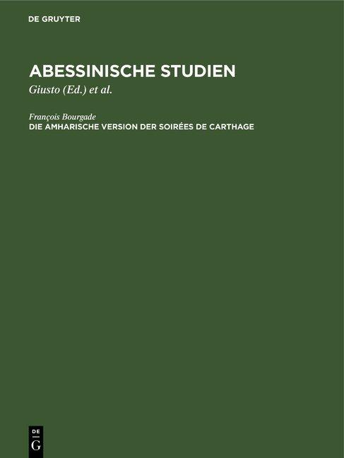 Abessinische Studien / Die amharische Version der Soirées de Carthage