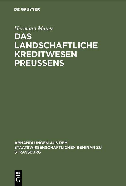 Das landschaftliche Kreditwesen Preussens