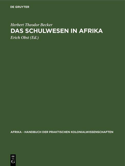 Das Schulwesen in Afrika