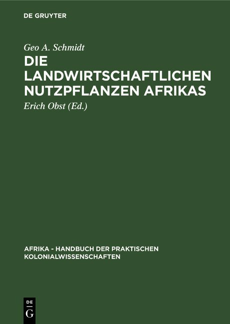 Die landwirtschaftlichen Nutzpflanzen Afrikas