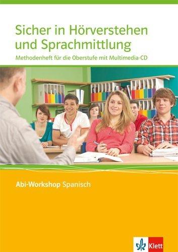 Sicher in Hörverstehen und Sprachmittlung. Methodenheft für die Oberstufe mit Multimedia-CD
