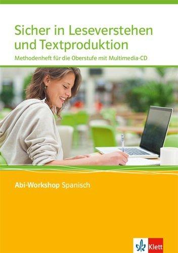 Sicher in Leseverstehen und Textproduktion. Methodenheft für die Oberstufe mit Multimedia-CD