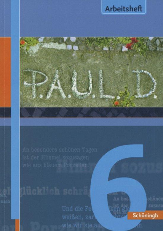P.A.U.L. D. / P.A.U.L. D. - Persönliches Arbeits- und Lesebuch Deutsch - Für Gymnasien und Gesamtschulen - Stammausgabe