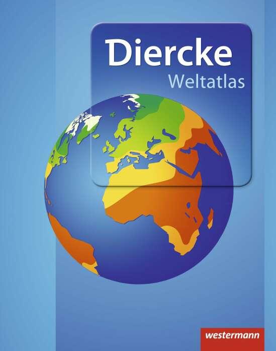 Diercke Weltatlas / Diercke Weltatlas - Aktuelle Ausgabe
