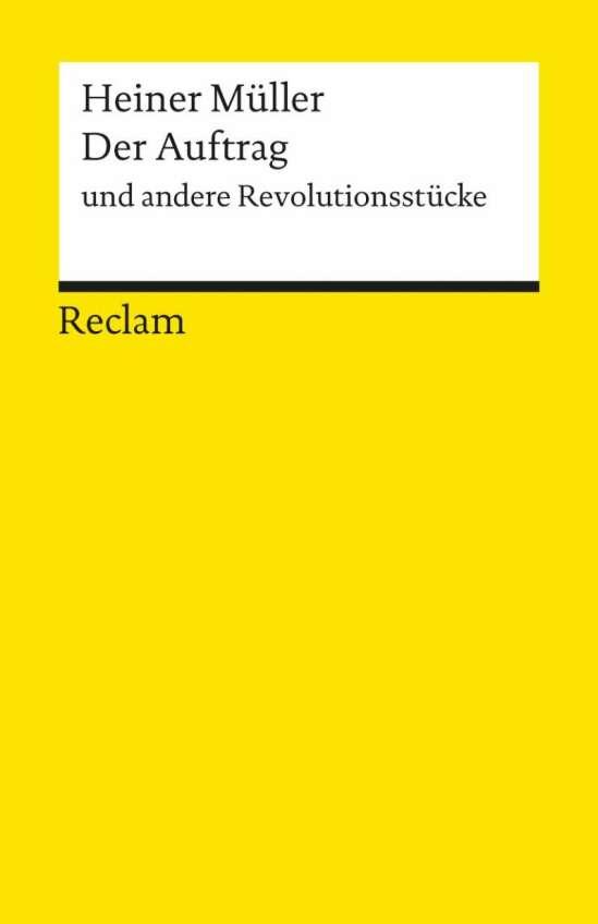 Der Auftrag und andere Revolutionsstücke