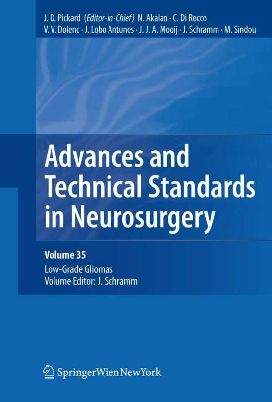 Advances and Technical Standards in Neurosurgery, Vol. 35