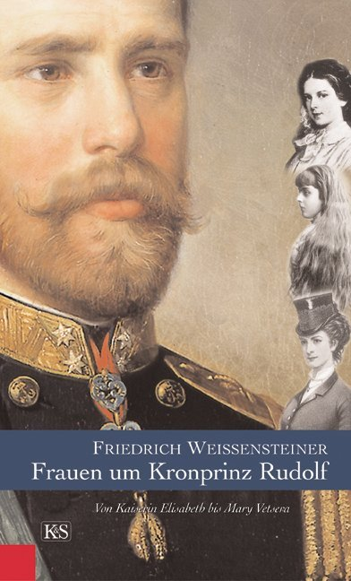 Frauen um Kronprinz Rudolf
