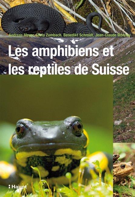 Les amphibiens et les reptiles de Suisse