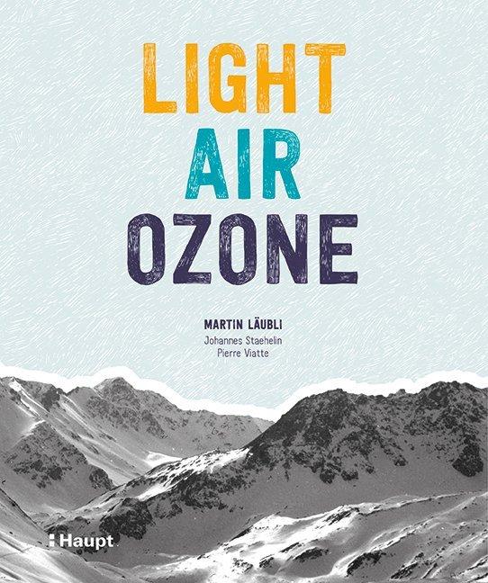 Light, Air, Ozone