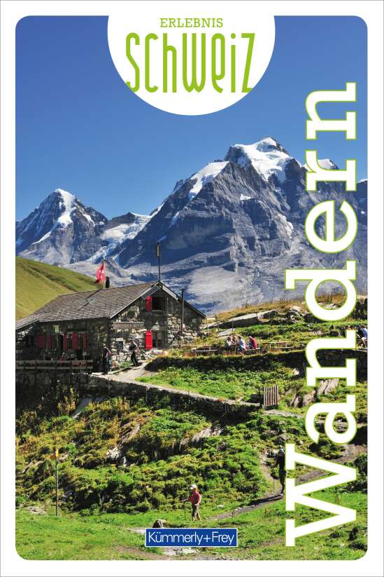 Wandern Erlebnis Schweiz