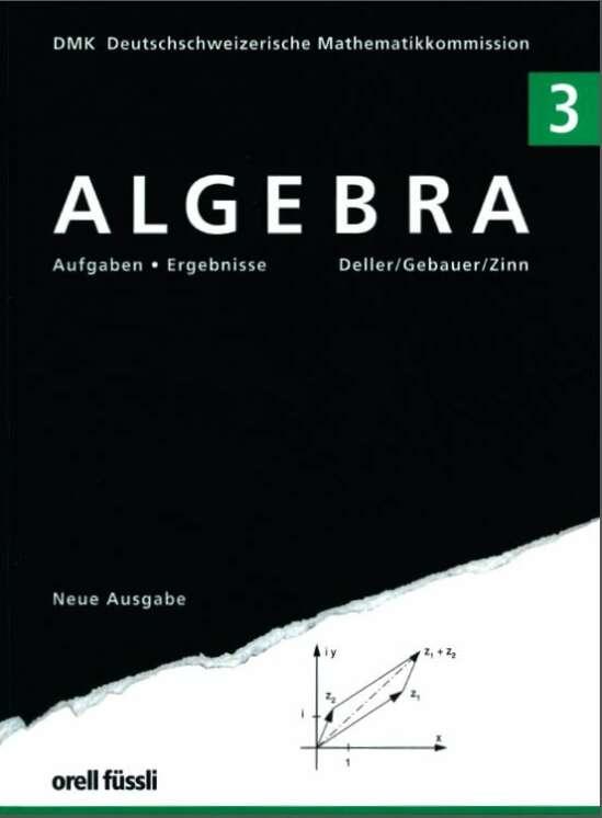 Algebra 3 - Aufgaben und Ergebnisse