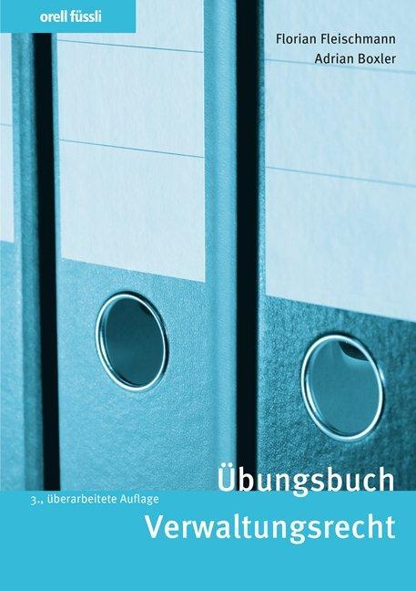 Übungsbuch Verwaltungsrecht