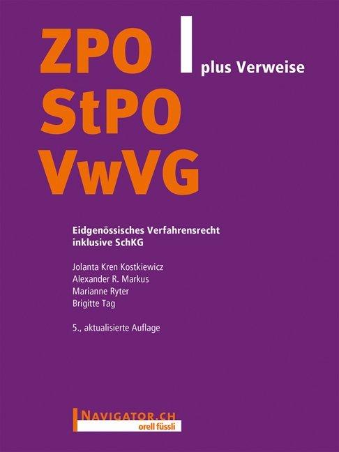 ZPO/StPO/VwVG plus Verweise
