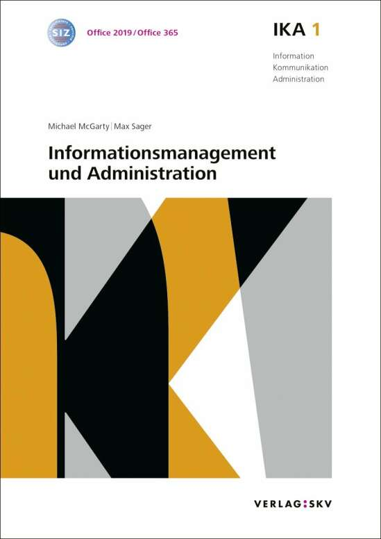 IKA 1: Informationsmanagement und Administration, Bundle ohne Lösungen