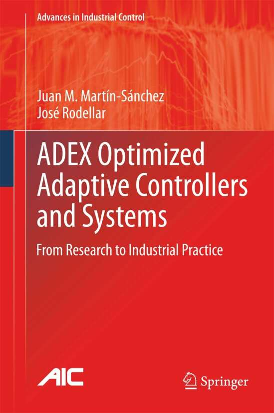ADEX Optimized Adaptive Controllers and Systems