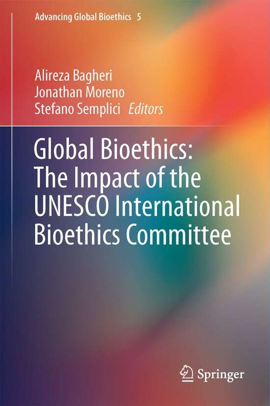 Global Bioethics: The Impact of the UNESCO International Bioethics Committee