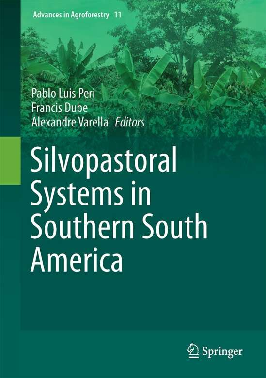 Silvopastoral Systems in Southern South America