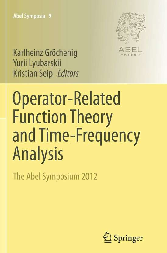 Operator-Related Function Theory and Time-Frequency Analysis