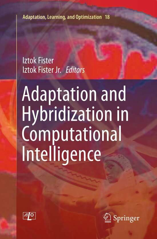 Adaptation and Hybridization in Computational Intelligence
