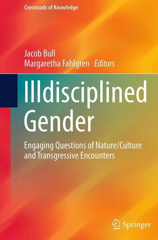Illdisciplined Gender