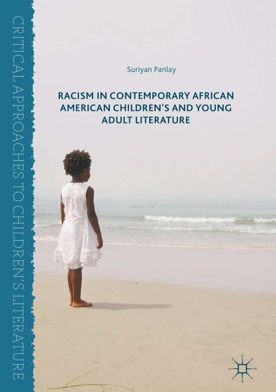 Racism in Contemporary African American Children's and Young Adult Literature