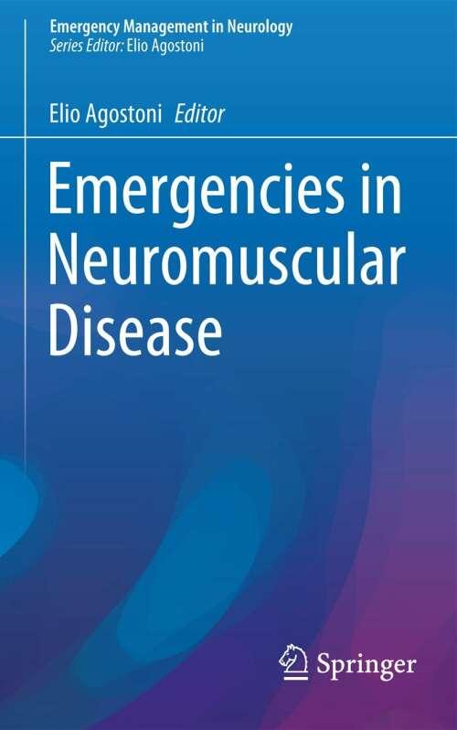 Emergencies in Neuromuscular Disease