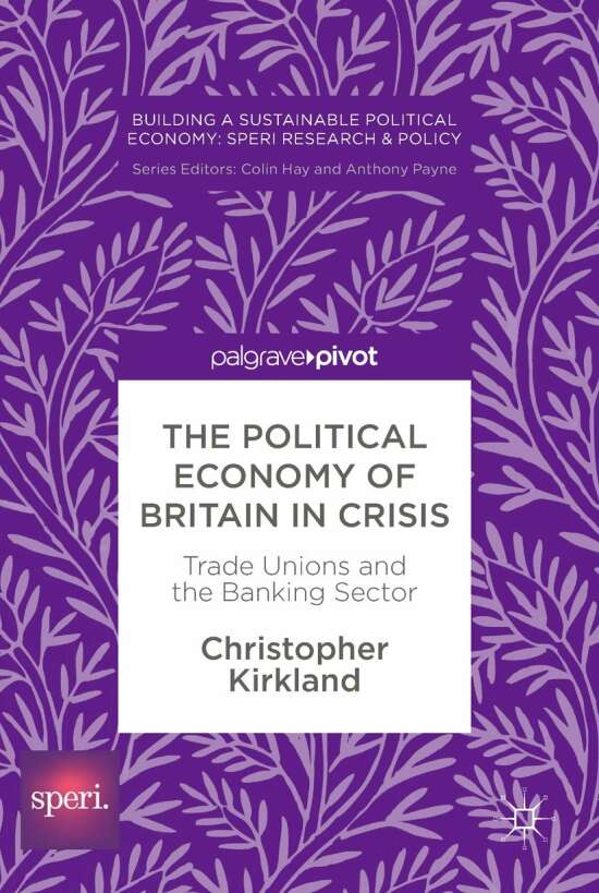 The Political Economy of Britain in Crisis