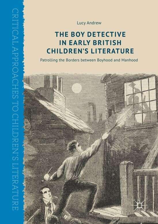 The Boy Detective in Early British Children's Literature