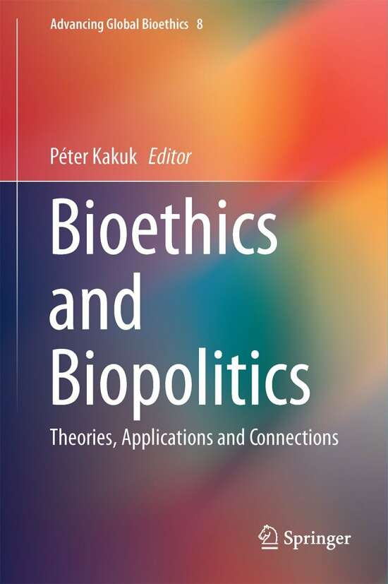 Bioethics and Biopolitics