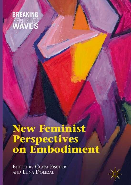 New Feminist Perspectives on Embodiment