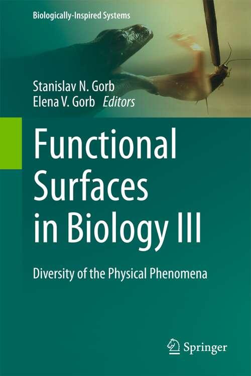 Functional Surfaces in Biology III