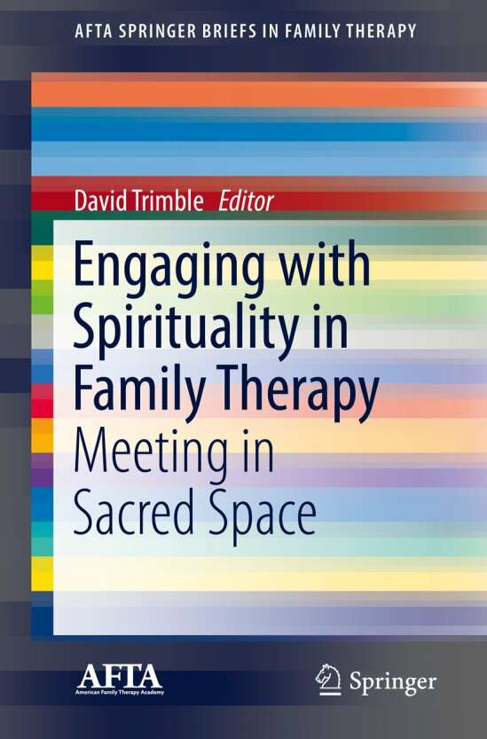 Engaging with Spirituality in Family Therapy